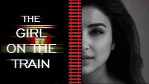 The Girl On The Train Bollywood Remake Movie